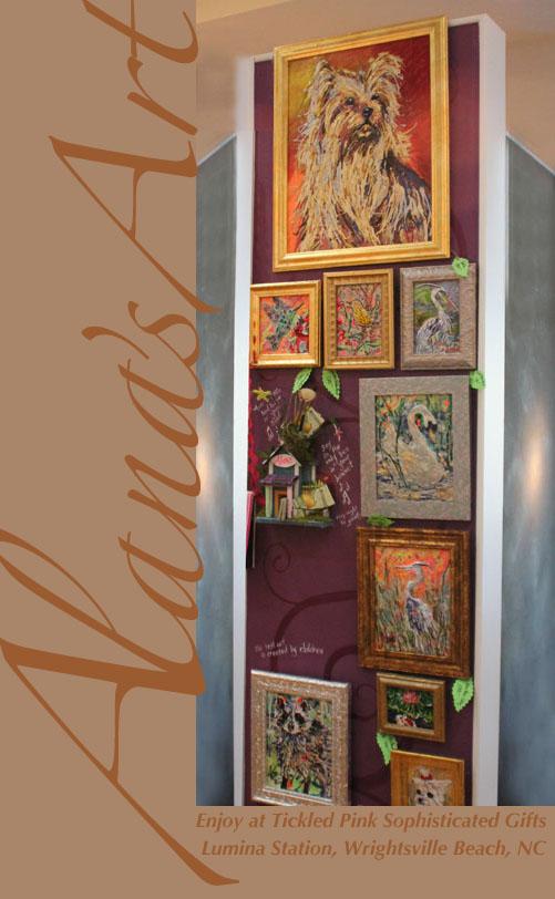 Alana's Art at Tickled Pink, Willmington, NC, USA. Call Alana for Prints and Originals: USA 910 232 5427. Email: whatfaux@aol.com